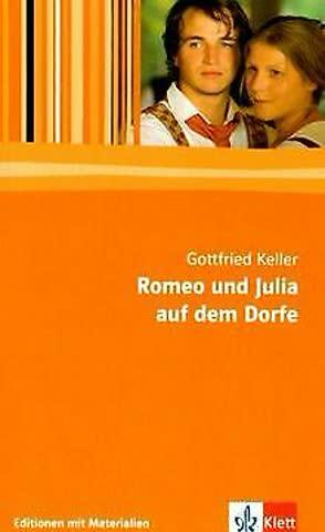 Romeo Und Julia Auf Dem Dorfe; Editionen Mit Materialien