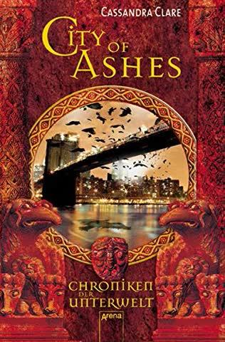 Chroniken Der Unterwelt 2. City Of Ashes