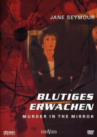 Blutiges Erwachen - Murder in the Mirror