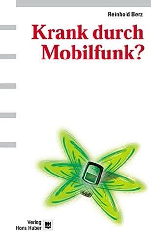 Krank durch Mobilfunk?