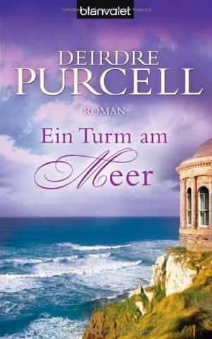 Ein Turm am Meer: Roman