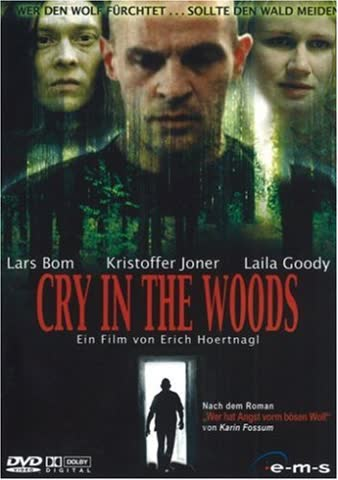 Cry in the Woods