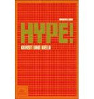 Hype; Kunst Und Geld