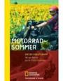 Motorradsommer; Mit Der Harley Durch Südosteuropa