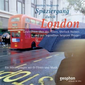 Spaziergang durch London. CD: Ein Hörvergnügen mit O-Tönen und Musik