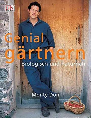 Genial Gärtnern - Biologisch Und Naturnah