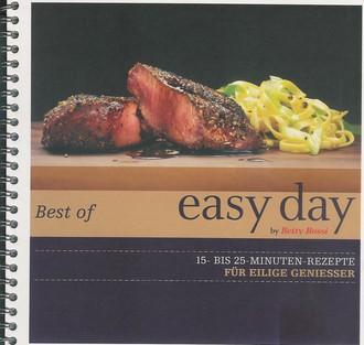 Best Of Easy Day - 15- Bis 25-Minuten-Rezepte Für Eilige Geniesser