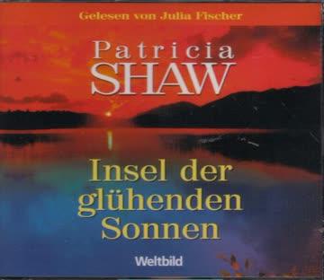Patricia Shaw - Insel der glühenden Sonnen Patricia Shaw