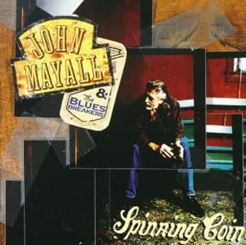John & the B Mayall - Spinning Coin
