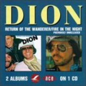 Dion - Return of the Wanderer/Fire in the Night