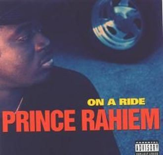Prince Rahiem - On a Ride [UK-Import]