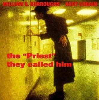 "William S.+Kurt C Burroughs - ""Priest"" They Called Him"