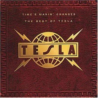 Tesla - Time?S Makin? Changes