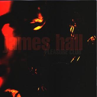 James Hall - At the Pleasure Club