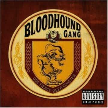 Bloodhound Gang - One Fierce Beer Coaster