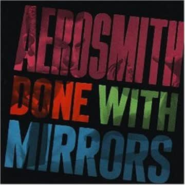 Aerosmith - Done With Mirrors [9trx]