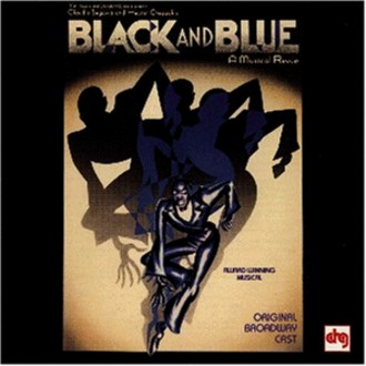 Black & Blue - Black and Blue (Gesamtaufnahme, Original Broadway Cast)
