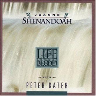 Joanne Shenandoah - Life Blood
