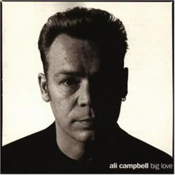 Ali Campbell - Big Love