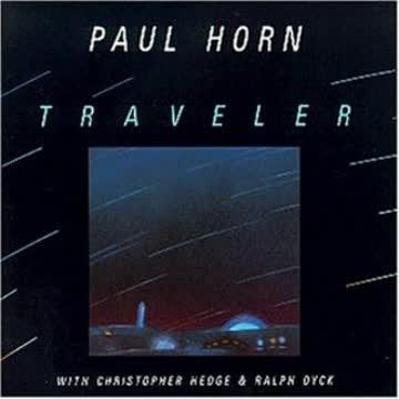 Paul Horn - Traveler