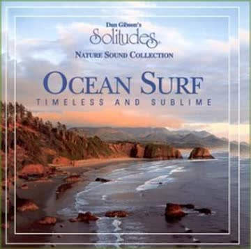 Dan Gibson - Ocean Surf - Timeless And Sublime