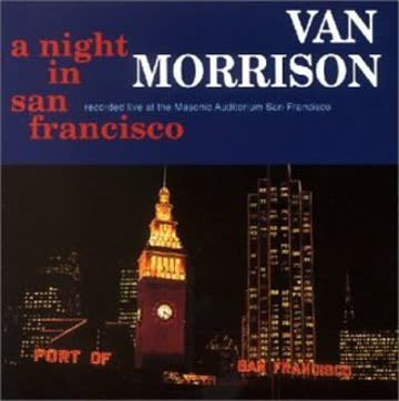 Van Morrison - A Night in San Francisco-Live
