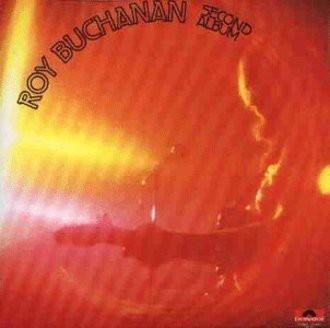 Roy Buchanan - Second Album