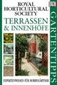 Terrassen & Innenhöfe : Expertenwissen für Hobbygärtner ; [mit den besten Praxistipps!].