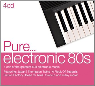 Various - Pure...Electronic 80s