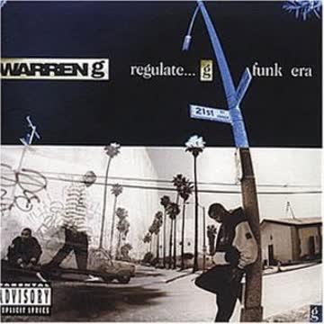 Warren G - Regulate-the G Funk Era