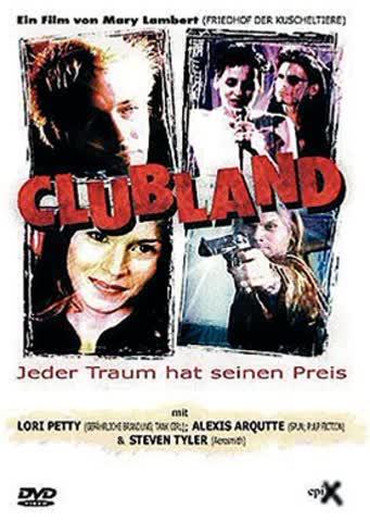 Clubland - Jeder Traum hat seinen Preis