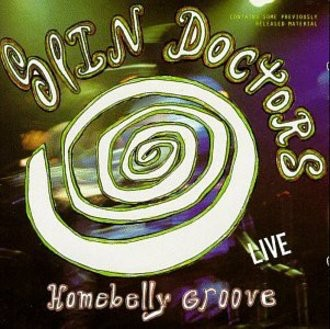 Spin Doctors - Homebelly Groove...Live [US-Import]