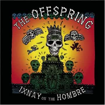 Offspring - Ixnay on the Ombray