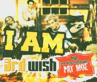 3rd Wish - I am