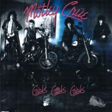 Moetley Cruee - Girls,Girls,Girls