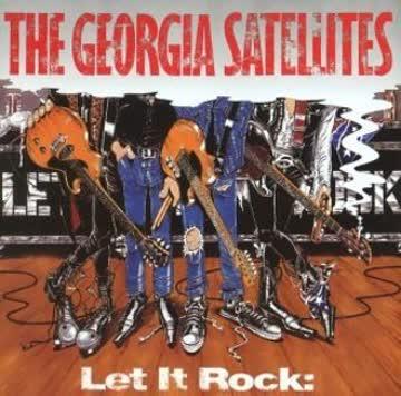 the Georgia Satellites - Let It Rock