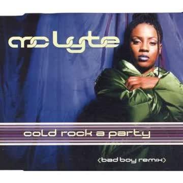 Mc Lyte - Cold Rock a Party