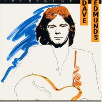 Dave Edmunds - Best of...