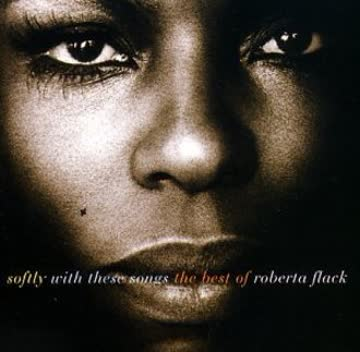 Roberta Flack - Softly With These Songs - The Best of