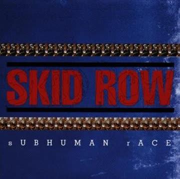 Skid Row - Sub Human Race
