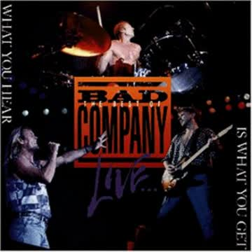 Bad Company - Best of Bad Company Live