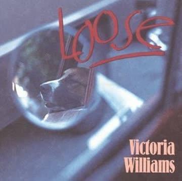 Victoria Williams - Loose