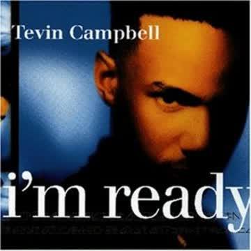 Campbell Tevin - I'm Ready