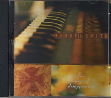 Kendra Smith - Five Ways of Disappearing [US-Import]