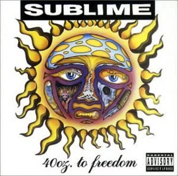 Sublime - 40 Oz.to Freedom