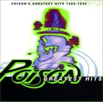 Poison - Poison'S Greatest Hits 1986-96