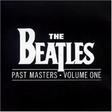 the Beatles - Past Masters Vol. 1