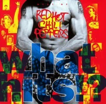 Red Hot Chili Peppers - What Hits ?!