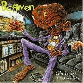 Bogmen - Life Begins at 40 Million