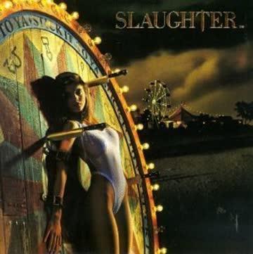 Slaughter - Stick It to Ya